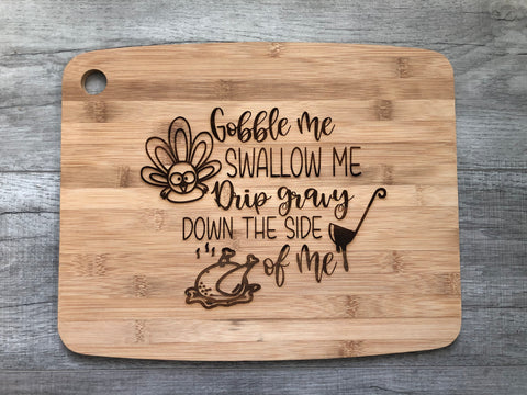 RTS {Gobble Me} Cutting Board