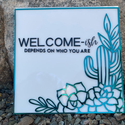 MTO {Welcome-ish} Front Door Sign