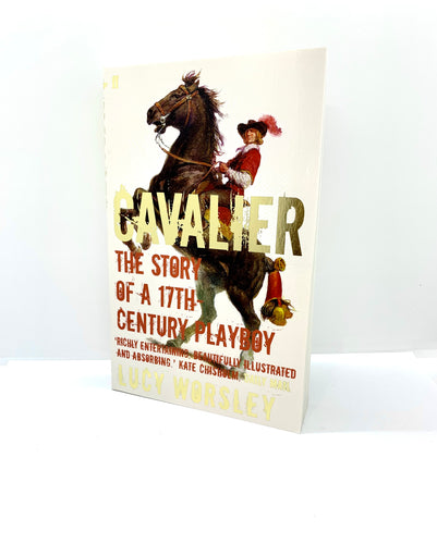 The Harley Online Gallery Shop // Cavalier by Lucy Worsley