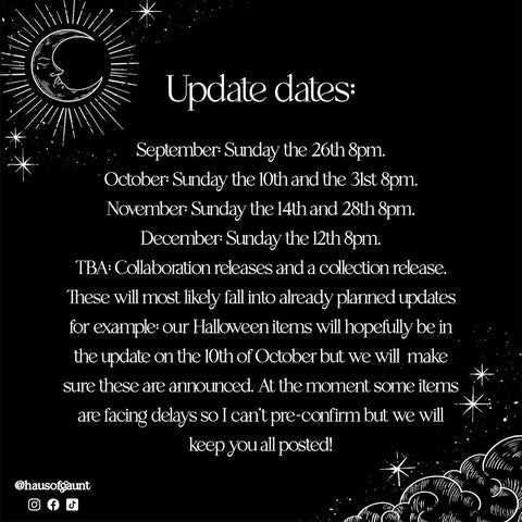 Update dates: september 26th 8pm October the 10th and 31st at 8pm November the 14th and 28th 8pm