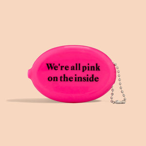We're All Pink Coin Purse