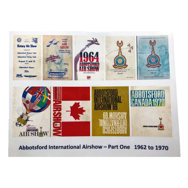 Abbotsford International Airshow - Part One 1962 to 1970