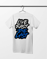Live Fast Die Last White T Shirt - Fast Mask