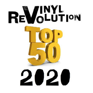 Vinyl Revolution's 2020 TOP 50 Tracks