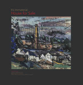 IT'S IMMATERIAL - HOUSE FOR SALE NOT OFFICIALLY IN THE VINYL REVOLUTION TOP 50 2020