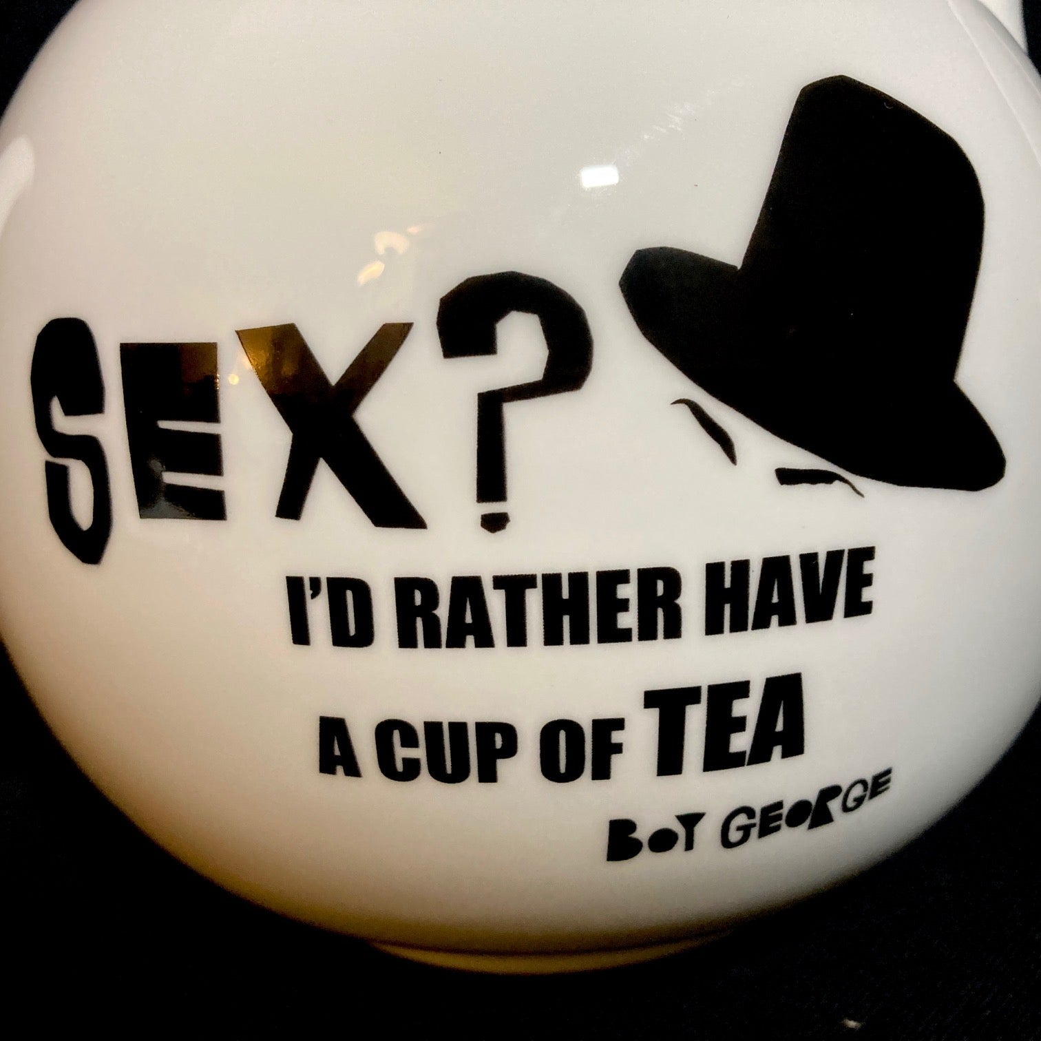 Bone China Teapot featuring iconic Boy George quote 'Sex? I'd Rather Have A Cup Of Tea'