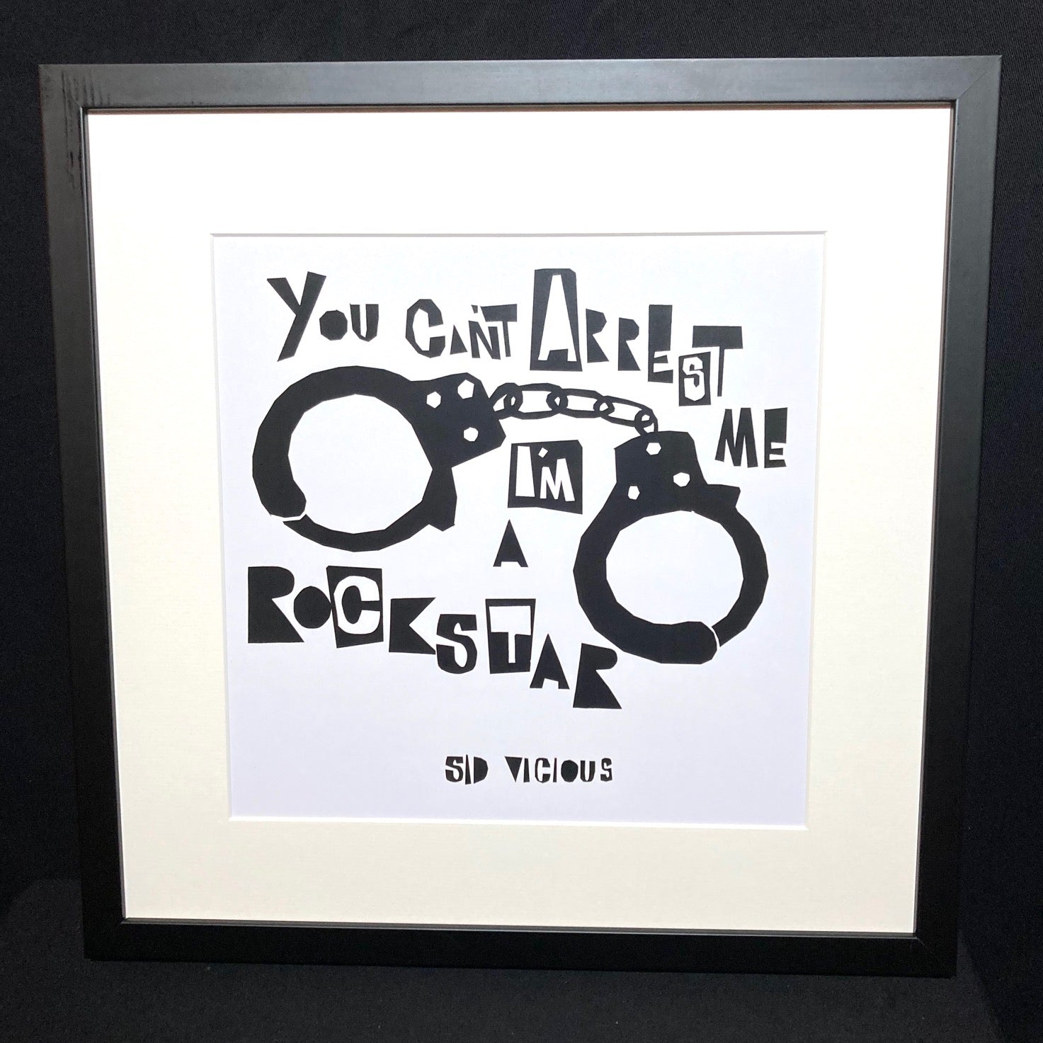 'You Can't Arrest Me, I'm A RockStar' Art Print