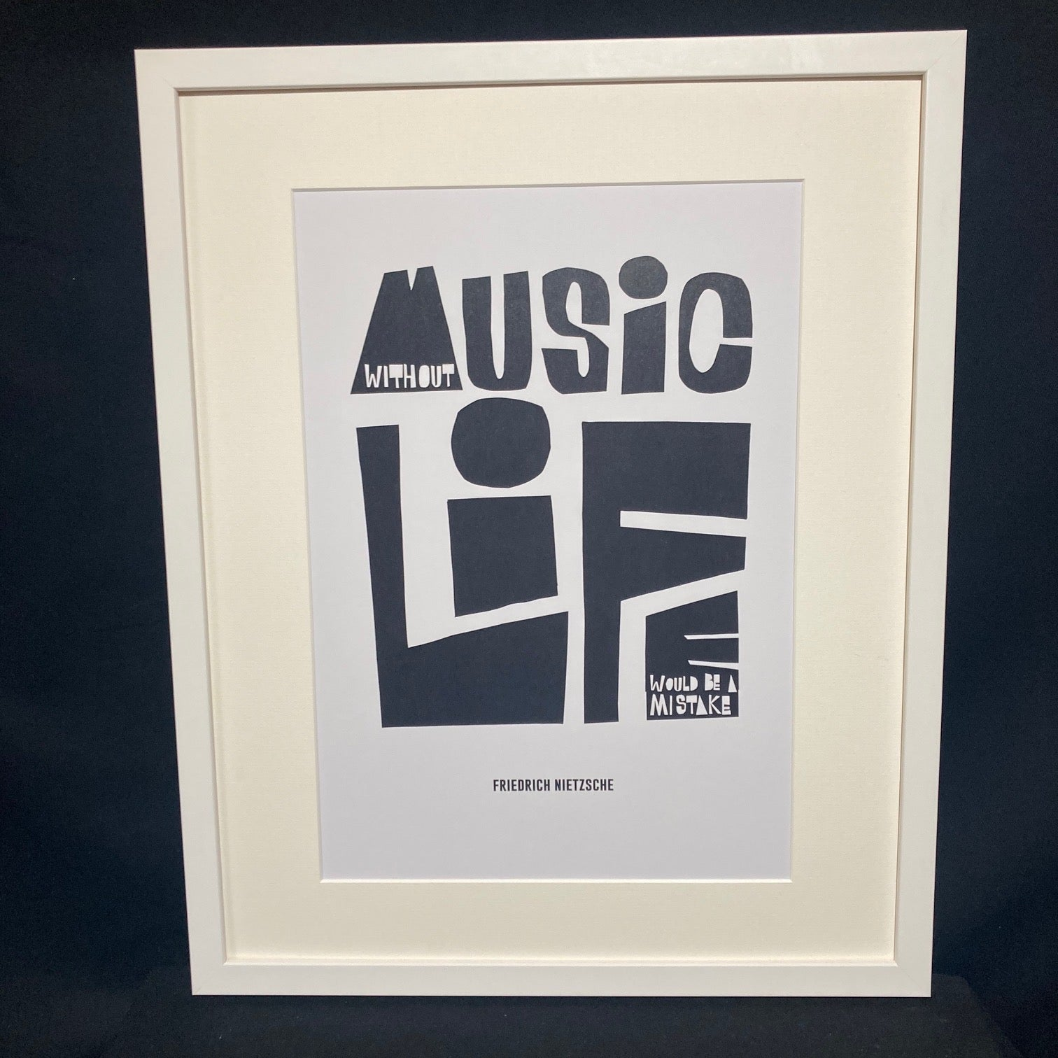 'Without Music Life Would Be A Mistake' Art Print