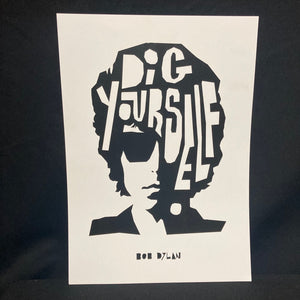 'Dig Yourself' Art Print