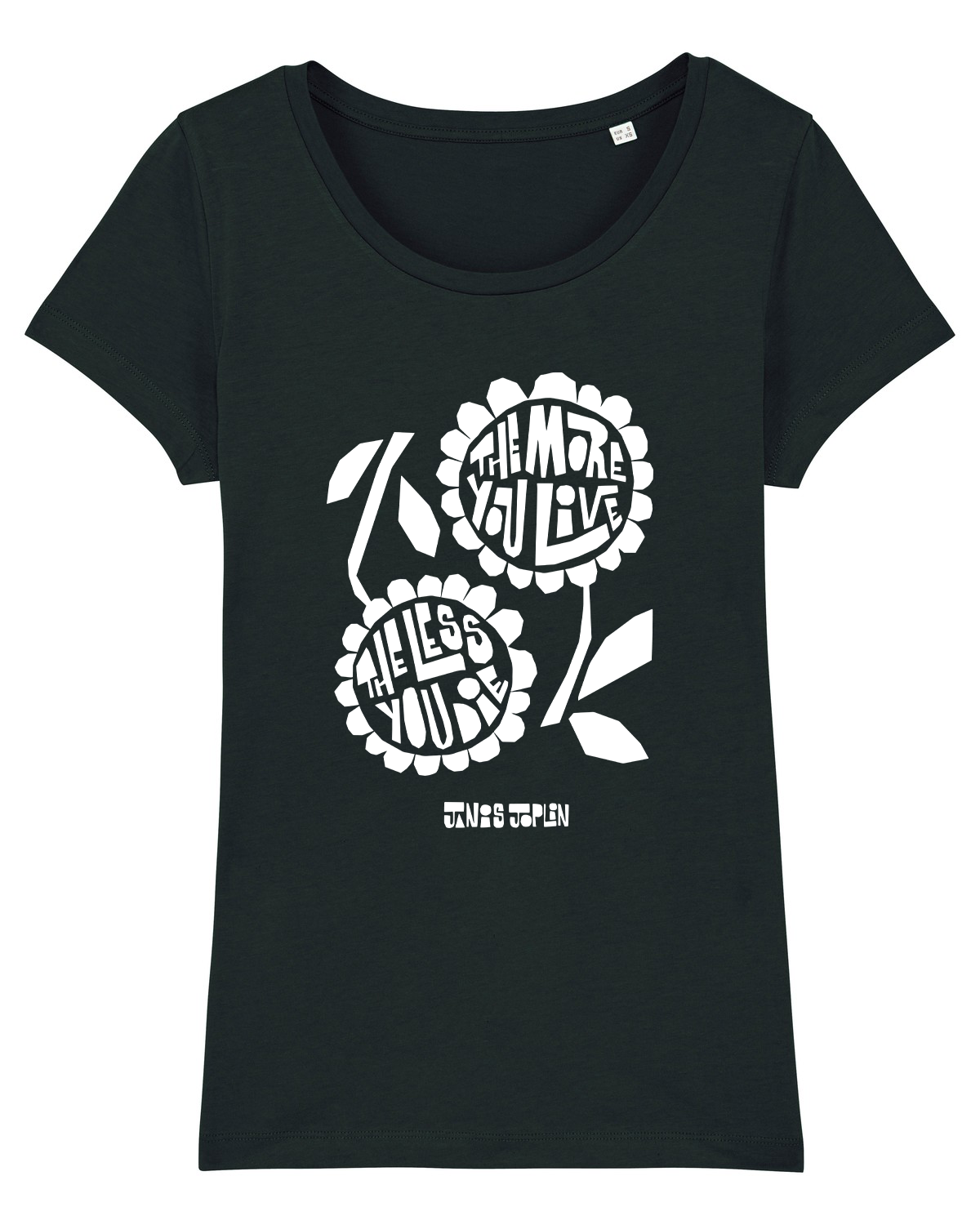 'The More You Live The Less You Die' Organic Womens T-shirt
