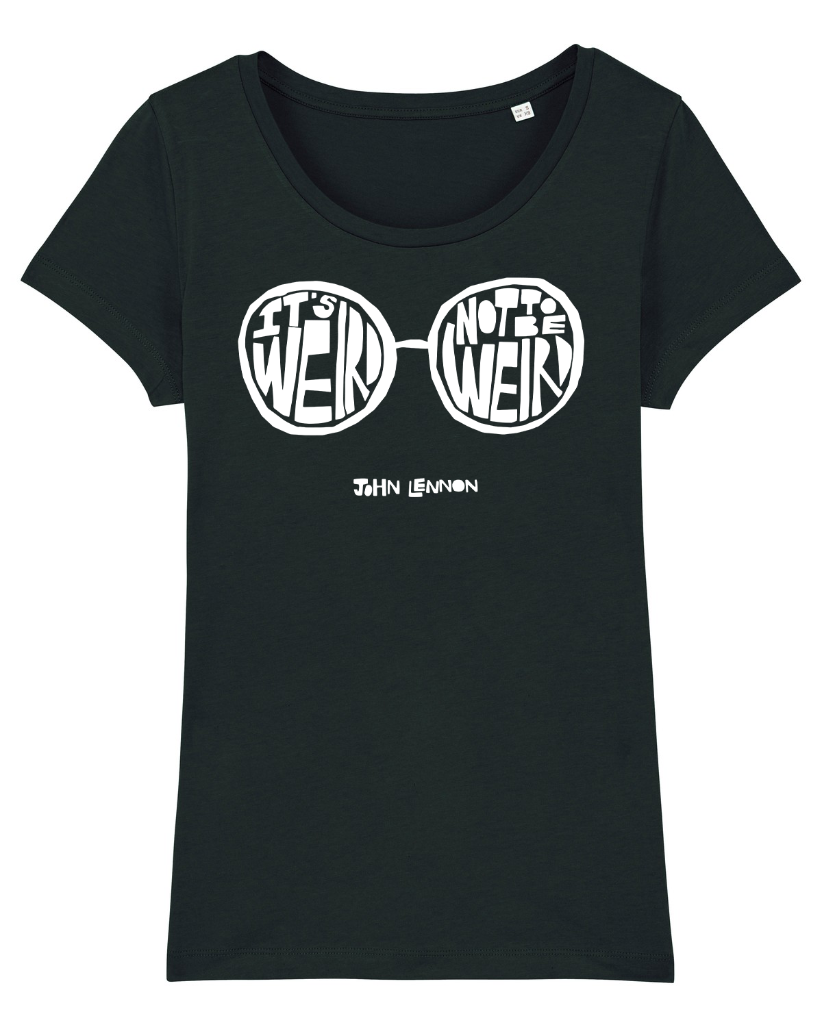 'It's Weird Not To Be Weird' Organic Womens T-shirt