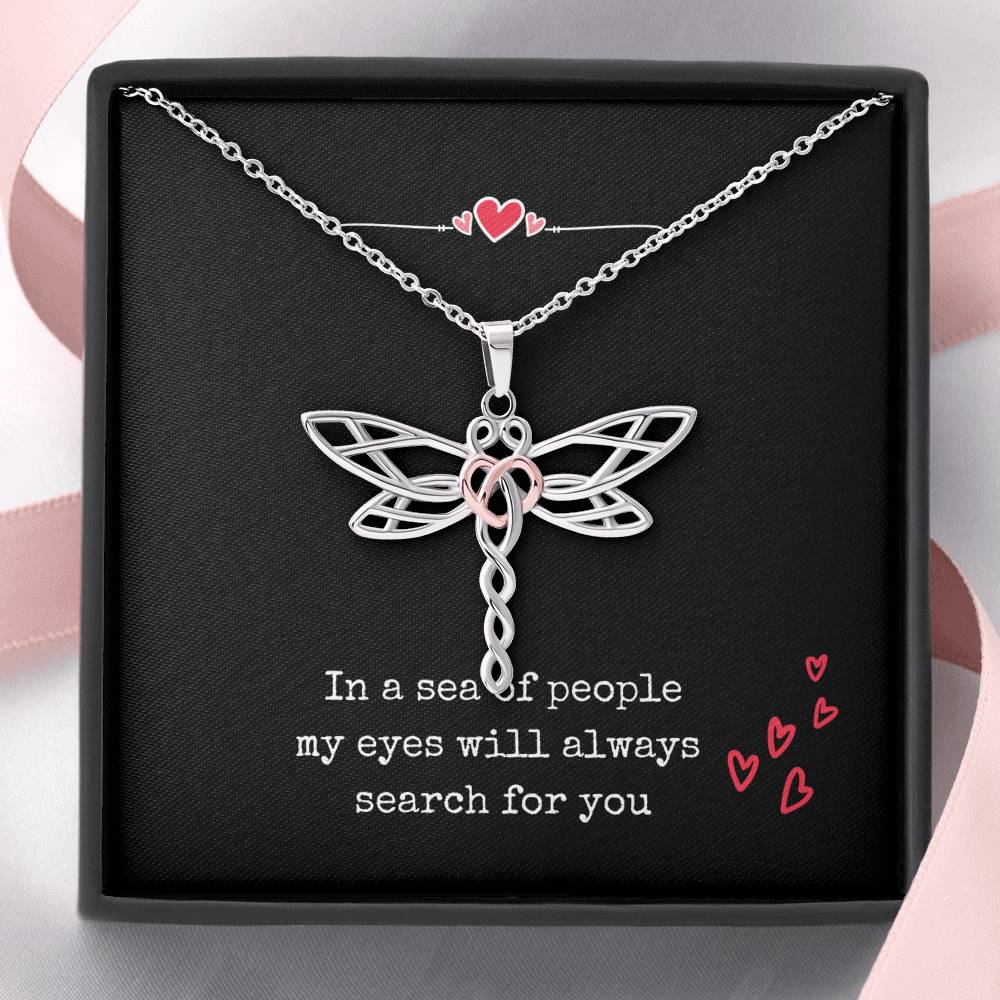 Dragonfly Necklace | in a sea of people my eyes will always search for you