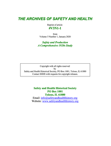 Full Article V3N1-1 of THE ARCHIVES OF SAFETY AND HEALTH - Safety and Production A Comprehensive 1920s Study