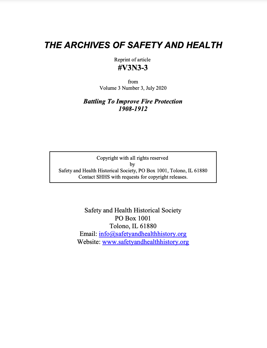 Full Article V3N3-3 of THE ARCHIVES OF SAFETY AND HEALTH - Battling To Improve Fire Protection 1908-1912