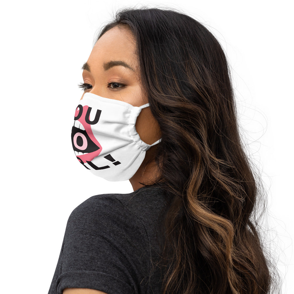 You Go Girl! Premium face mask - Respect My Voice