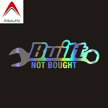 "Load image into Gallery viewer, Aliauto Car Sticker ""Built Not Bought"""