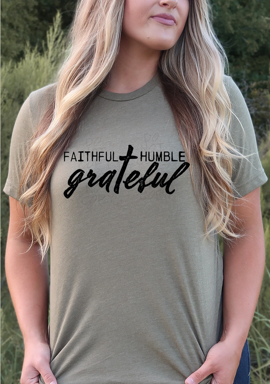 Faithful, Humble, Blessed