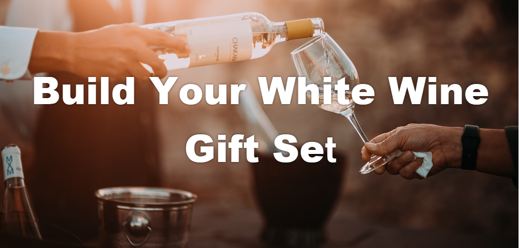 Select 3 or More wines to Build Your White Wine Gift Set