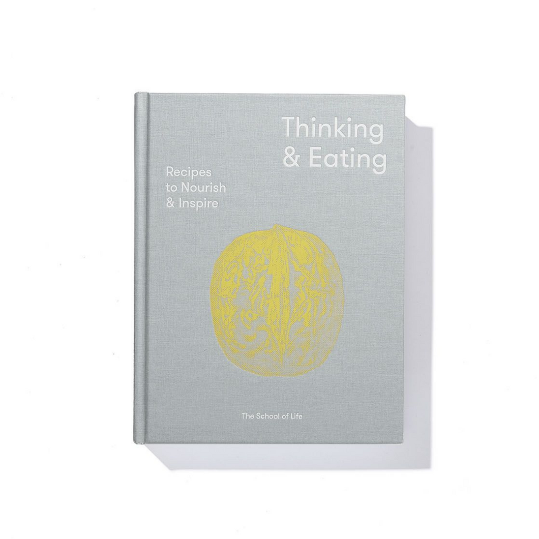 The School of Life - Thinking & Eating