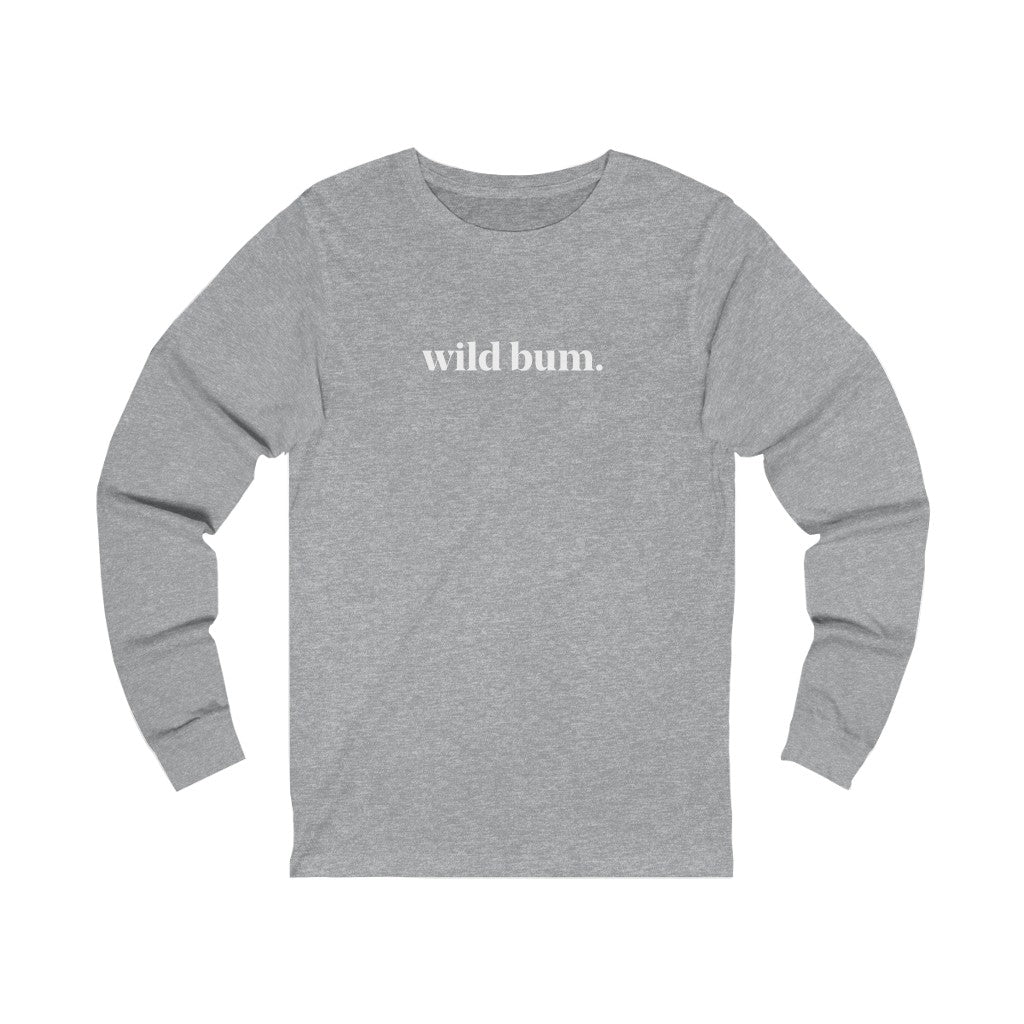 Wild Bum Unisex Jersey Long Sleeve Tee - Available in more colors
