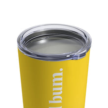 Load image into Gallery viewer, Wild Bum Tumbler 10oz