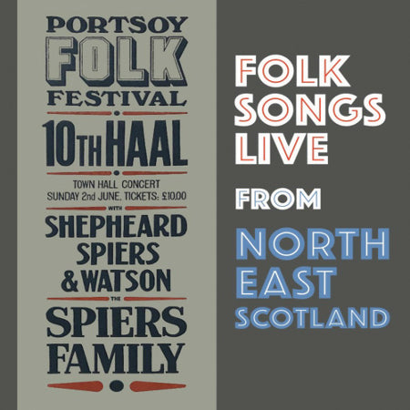cover image for The Gaugers, Shepheard Spiers & Watson, and The Spiers Family - Folk Songs Live From North East Scotland (CD+DVD)