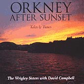 cover image for Jennifer and Hazel Wrigley - Orkney After Sunset (with David Campbell)
