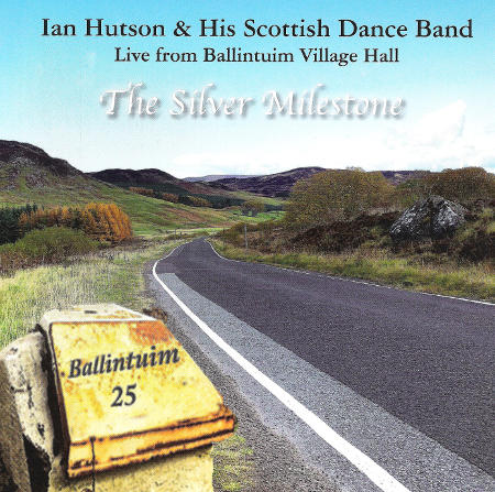 cover image for Ian Hutson And His Scottish Dance Band - The Silver Milestone