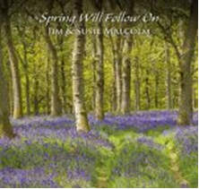 cover image for Jim And Susie Malcolm - Spring Will Follow On