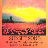 cover image for Wendy Weatherby and David Scott - Sunset Song