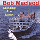cover image for Bob MacLeod - Crossing The Minch