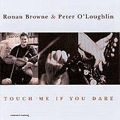 cover image for Ronan Browne and Peter O'Loughlin - Touch Me If You Dare