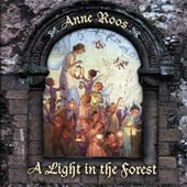 cover image for Anne Roos - A Light In The Forest