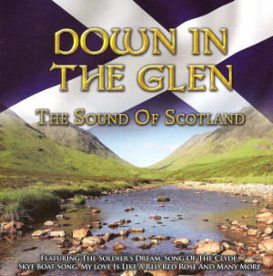 cover image for Down In The Glen - The Sound Of Scotland (CD)