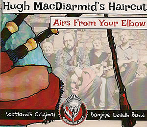 cover image for Hugh MacDiarmid's Haircut - Airs From Your Elbow