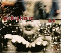 cover image for Peatbog Faeries - Dust