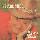 cover image for Hector Nicol - I'm A Country Member