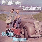 cover image for Robin Hall and Jimmie MacGregor - Highlands and Lowlands