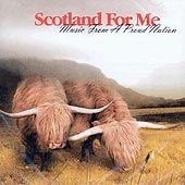 cover image for Scotland For Me - Music From A Proud Nation