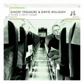 cover image for Simon Thoumire and David Milligan - Third Flight Home