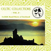 cover image for Celtic Collections vol 3 - Ceilidh Band Music of Scotland