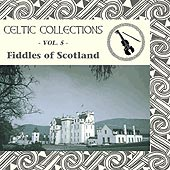 cover image for Celtic Collections vol 5 - Fiddles of Scotland