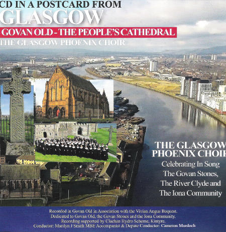 cover image for The Glasgow Phoenix Choir - CD Postcard From Glasgow Gowan Old - The People's Cathedral