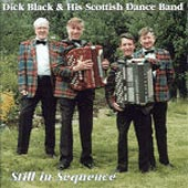 cover image for Dick Black and His Scottish Dance Band - Still In Sequence