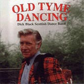 cover image for Dick Black and His Scottish Dance Band - Old Tyme Dancing