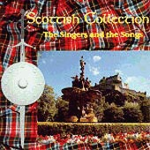 cover image for The Scottish Collection - The Singer and The Songs vol 1