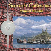 cover image for The Scottish Collection - Songs Of The Gaels