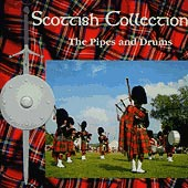 cover image for The Scottish Collection - The Pipes and Drums