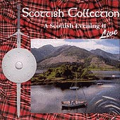 cover image for The Scottish Collection - A Scottish Evening Live vol 2