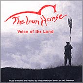cover image for The Iron Horse - Voice of the Land